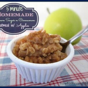 5 Minute Homemade Brown Sugar n Cinnamon Oatmeal with Apples
