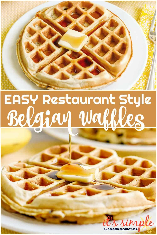restaurant style Belgian waffles