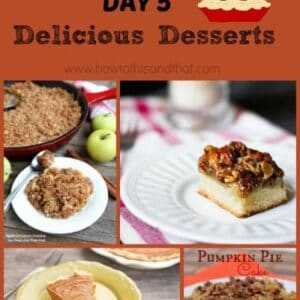13 Days of Thanksgiving Day 5 - Desserts Part 1