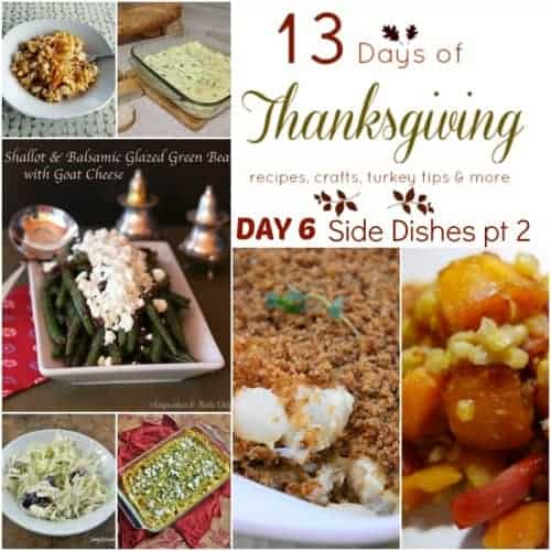 13 Days of Thanksgiving Day 6 - 10 Delicious Side Dishes