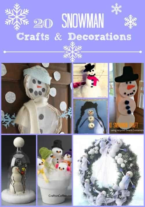 Winter Fun! 20 Snowman Decoration and Craft Ideas