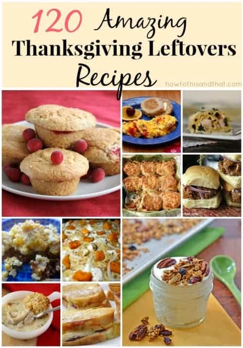 120 Amazing Thanksgiving Leftover Recipes
