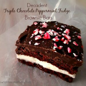 Decadent Triple Chocolate Peppermint Fudge Brownie Bars   1