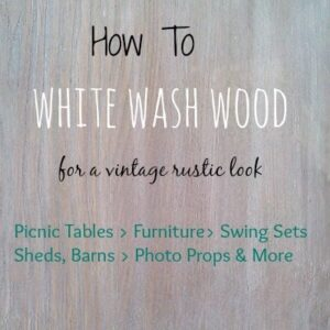 How To White Wash Wood For A Vintage Rustic Design   1