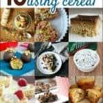 15 Deliciously Creative Recipes Using Cereal