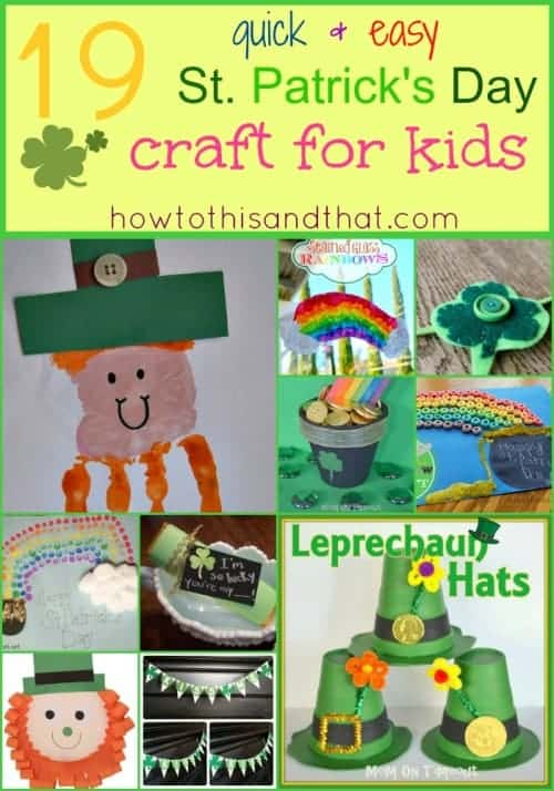 19 Quick & Easy St. Patrick's Day Crafts For Kids