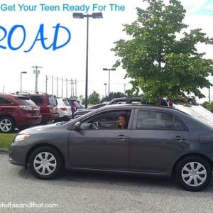 Tips For Getting Your Teen Ready For the Road