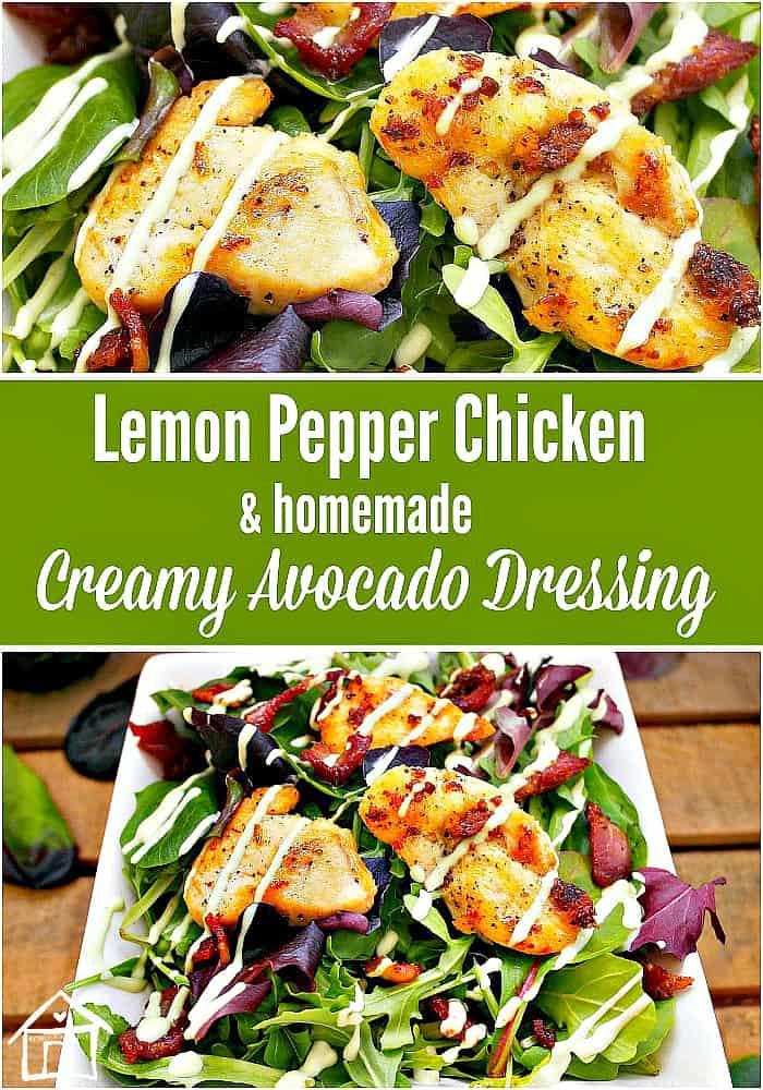 Lemon Peppered Chicken & Avocado Dressing 1