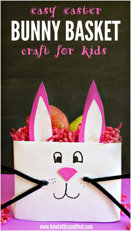 Easy Easter Bunny Basket Craft- DIY Kids
