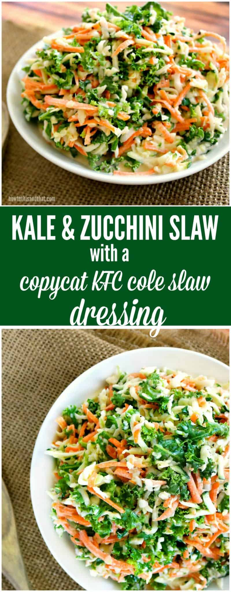 kale slaw with copycat kfc dressing recipe