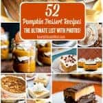 52 Pumpkin Desserts- The Ultimate List with Photos!