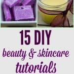 15 DIY Beauty & Skincare Tutorials
