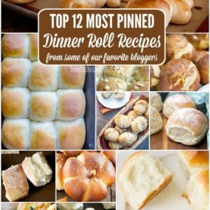 Dinner Roll Recipes- Top 12 Highly Pinned Buttery Goodness
