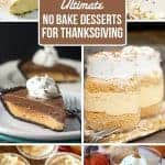 Ultimate No Bake Thanksgiving Dessert Recipes