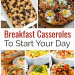15 Hearty Breakfast Casseroles