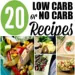 20 Low or No Carb Easy Recipes