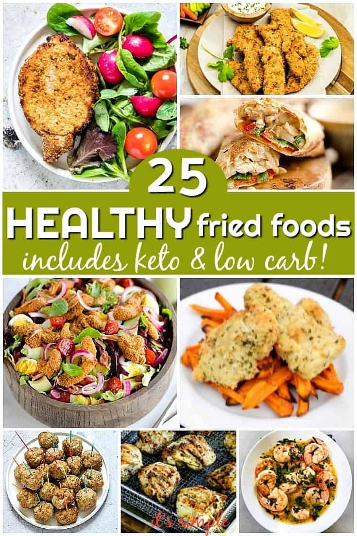 healthy fried foods