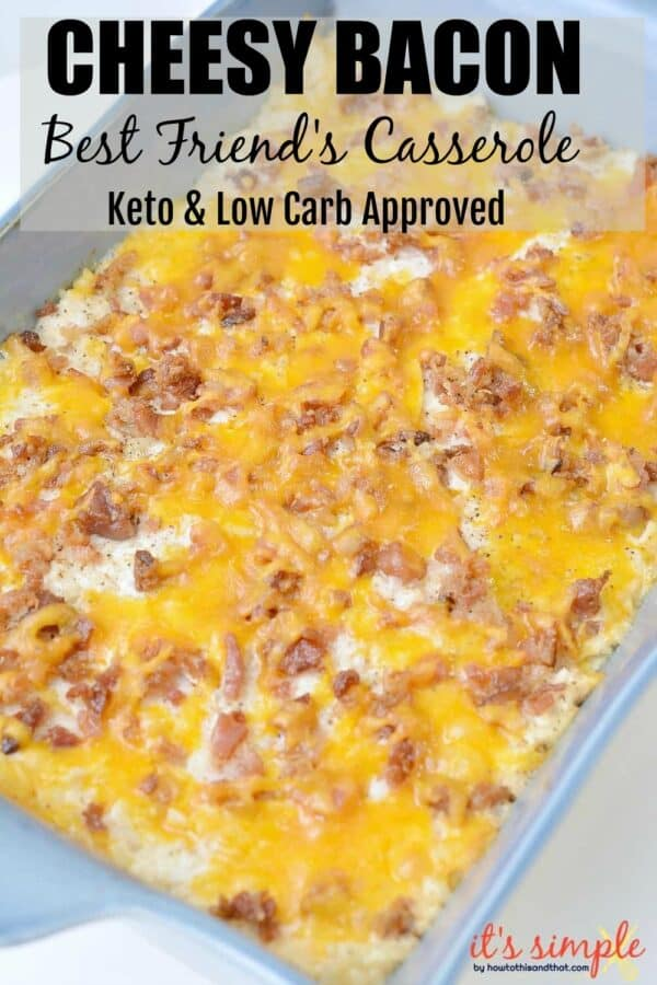 keto best friends casserole
